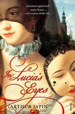 In Lucia's Eyes, Arthur Japin