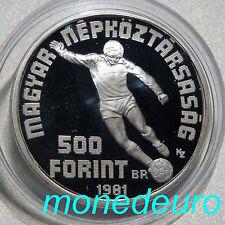HUNGRIA 1981 500 FORINT PLATA PROOF KM#624 MUNDIAL FUTBOL ESPAÑA 82