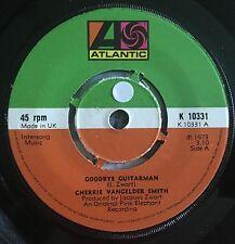 """Cherrie Vangelder Smith - Goodbye Guitarman UK 1973 7"""" Atlantic Recs"""