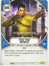 Star Wars Destiny - 1x #133 Trust Your Instincts - Spirit of Rebellion