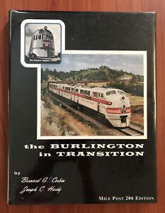 The Burlington In Transition by Bernard Corbin & J. Hardy, Trains, HBDJ 2003 NEW