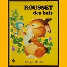 ROUSSET DES BOIS Claude Lanssade Matal 1977