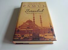 Istanbul: Memories and the City Orhan by Orhan Pamuk Signed UK 1st Edition