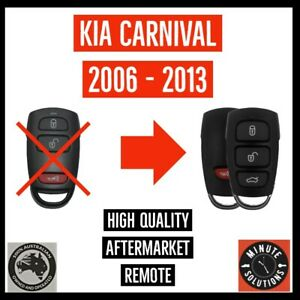 FITS KIA CARNIVAL VQ KEY LES REMOTE  2006 2007 2008 2009 2010 2011 2012 2013