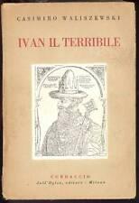 WALISZEWSKI Casimiro, Ivan il terribile