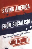 Saving America from Socialism, Paperback by Demint, Jim, Brand New, Free ship...