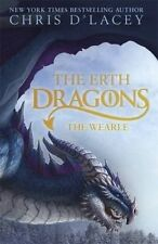 The Erth Dragons: The Wearle by Chris D'Lacey (Paperback, 2016) New Teens