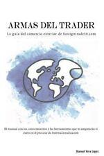 Armas Del Trader : La Guía Del Comercio Exterior de Foreigntrade20. com by...