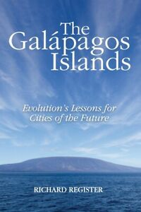 The Gal?Pagos Islands: Evolution's Lessons For Cities Of The Future