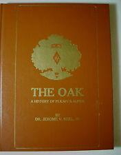 HC Book - THE OAK A History Of PI KAPPA ALPHA by Dr. Jerome V. Reel, Jr.