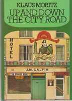 KLAUS MORITZ Up And Down The City Road 1981 HC Book
