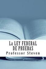 La LEY FEDERAL de PRUEBAS : Un Profesor Steven Libro CaliforniaBarHelp. com...
