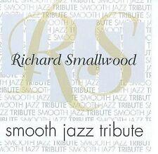 Richard Smallwood Smooth Jazz Tribute, SMALLWOOD,RICHARD TRIBUTE