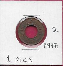 INDIA BRITISH 1 PICE 1947. XF-AU KING GEORGE VI,CENTER HOLE,LARGE DATE,LARGE LEG