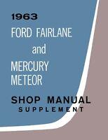 1963 Fairlane Meteor Shop Service Repair Manual Supplement