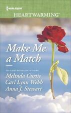 Make Me a Match : Baby, Baby the Matchmaker Wore Skates Suddenly Sophie by Anna