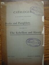 1894 Catalogue of Books & Pamphlets Civil War and Slavery