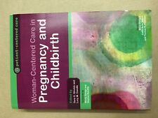 Women-Centered Care in Pregnancy and Childbirth Sara G. Shields Lucy M. Candib P