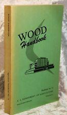 Wood Handbook U.S. Dept of Agticulture. Handbook #72 1955