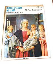 Chefs d'oeuvre de l'art Grands Peintre Hachette Peinture Piero della francesca