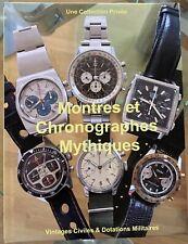 Livre «Montres & Chronographes» Vintages Civiles, Militaires, collection