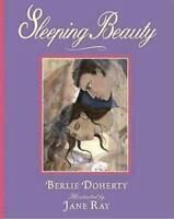 BERLIE DOHERTY___ SLEEPING BEAUTY ___BRAND NEW
