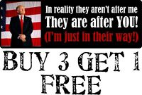 "Trump In Reality In Their Way Bumper Sticker 8.8"" x 3"" Sticker Buy 3 get 1 FREE"