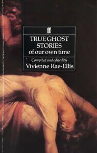 Vivienne Rae Ellis-True Ghost Stories Of Our Own Time Paperback Book.0571142737.