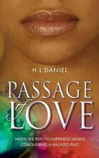 Passage of Love : When the Path to Happiness Means Conquering a Haunted Past...