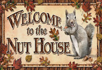 Welcome to Nut House squirrel Blechschild Schild Tin Sign 20 x 30 cm F0228-X