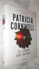 IL LIBRO DEI MORTI Patricia Cornwell Mondadori 2007 Romanzo Giallo Thriller di e