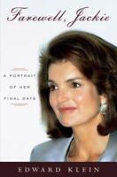 Farewell, Jackie: A Portrait of Her Final Days, Edward Klein,0670033316, Book, G