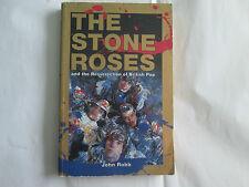 The Stone Roses y la resurrección de British Pop por John Robb Suave Espalda Libro