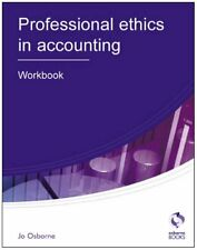 Professional Ethics: Workbook (AAT Accounting - Level 3 Diploma in Accounting),