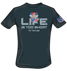 ORIGINAL VP RACING FUELS Life is Too Short for Bad Gas T-Shirt  Apparel VP008