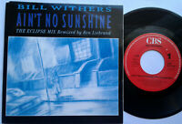 """Bill Withers / Ain't No Sunshine / 2 Versions 7"""" Single Vinyl 1988"""
