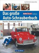 Das große Auto-Schrauberbuch von Johannes Ücker und Kay MacKenneth (2014, Gebundene Ausgabe)