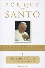 Por que es Santo (Spanish Edition) (No Ficcion Cronica) by Slawomir Oder in Use