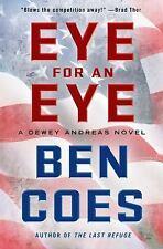 Eye for an Eye:A Dewey Andreas Novel 1st ed by Ben...