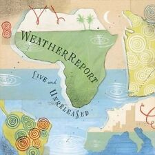 """New """"Live and Unreleased"""" by Weather Report ( 2 Discs, Columbia/ Legacy 2002)"""