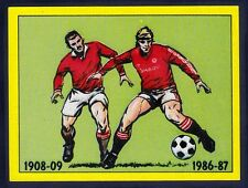 PANINI FOOTBALL 87-#401-MANCHESTER UTD-1908-09-WON THE F.A.CUP FOR THE 1ST TIME