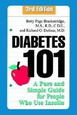 Diabetes 101: A Pure and Simple Guide for People Who Use Insulin, 3rd-ExLibrary