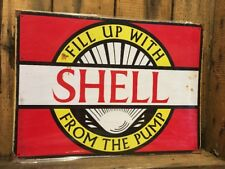 Shell Fill Up Repro Tin Sign