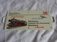 Miniatur Metall Zuglaufschild DB - Dampf Nostalgie - Ulmer Spatz - 2.5.1998