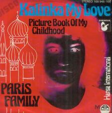 "7"" Paris family/Kalinka My Love (D)"