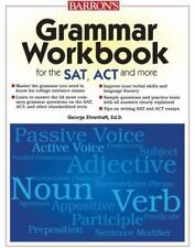 Grammar Workbook for the Sat, Act and More: Grammar Workbook for the SAT, ACT, a
