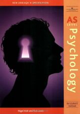 AS Psychology:: Students Textbook AQA 'A' Specification By Nigel Holt,Rob Lewis