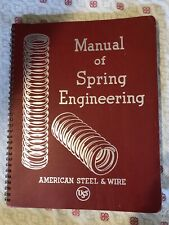 American Steel & Wire Manual Of Spring Engineering-1941 Edition