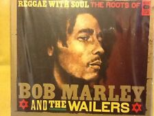BOB. MARLEY.  Reggae with Soul (Roots of & the Wailers, 2010).  2 COMPACT DISCS