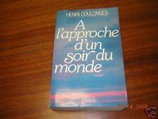 A L'APPROCHE D'UN SOIR DU MONDE LIVRE DE H. COULONGES